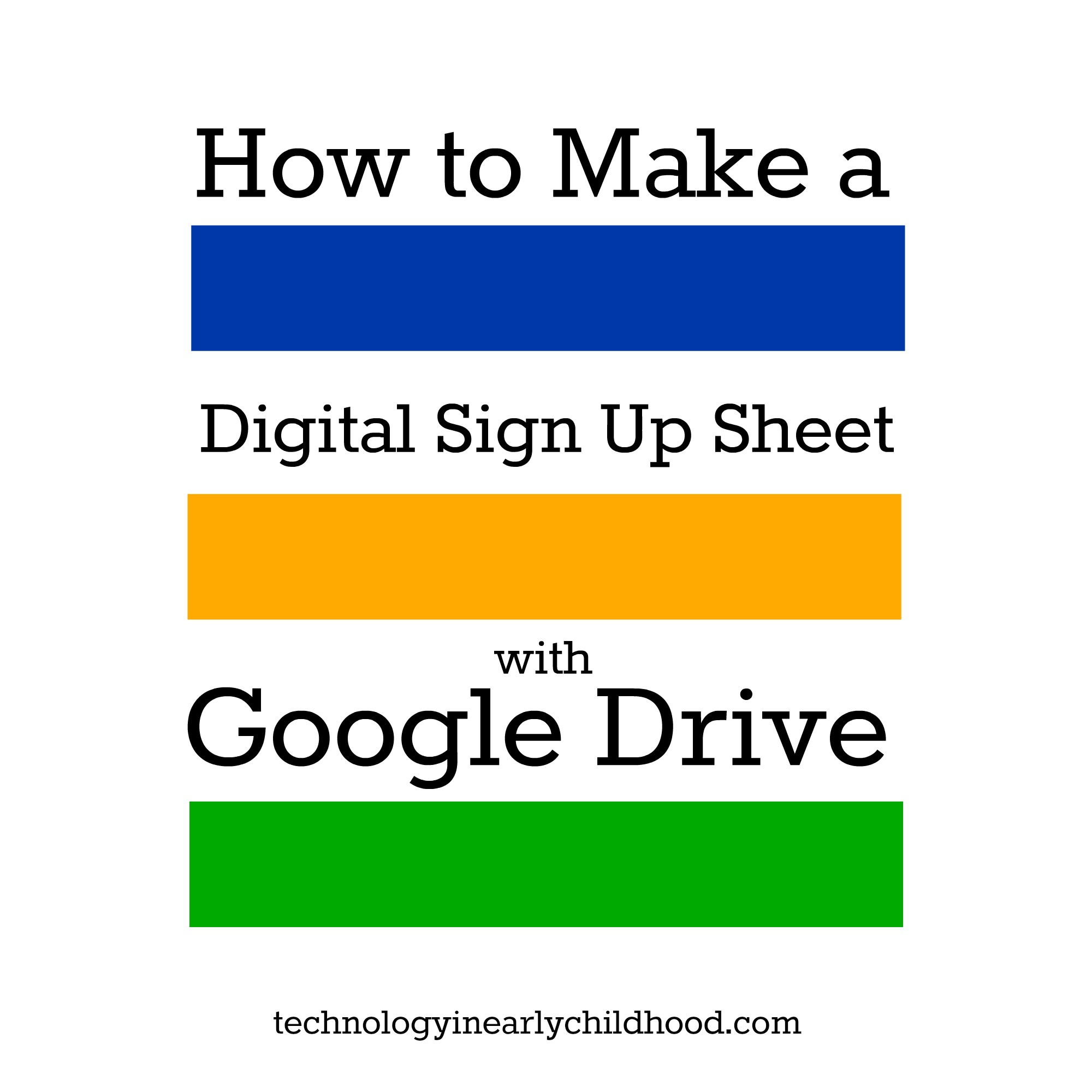 How To Create A Digital Sign Up Sheet With Google Drive Technology
