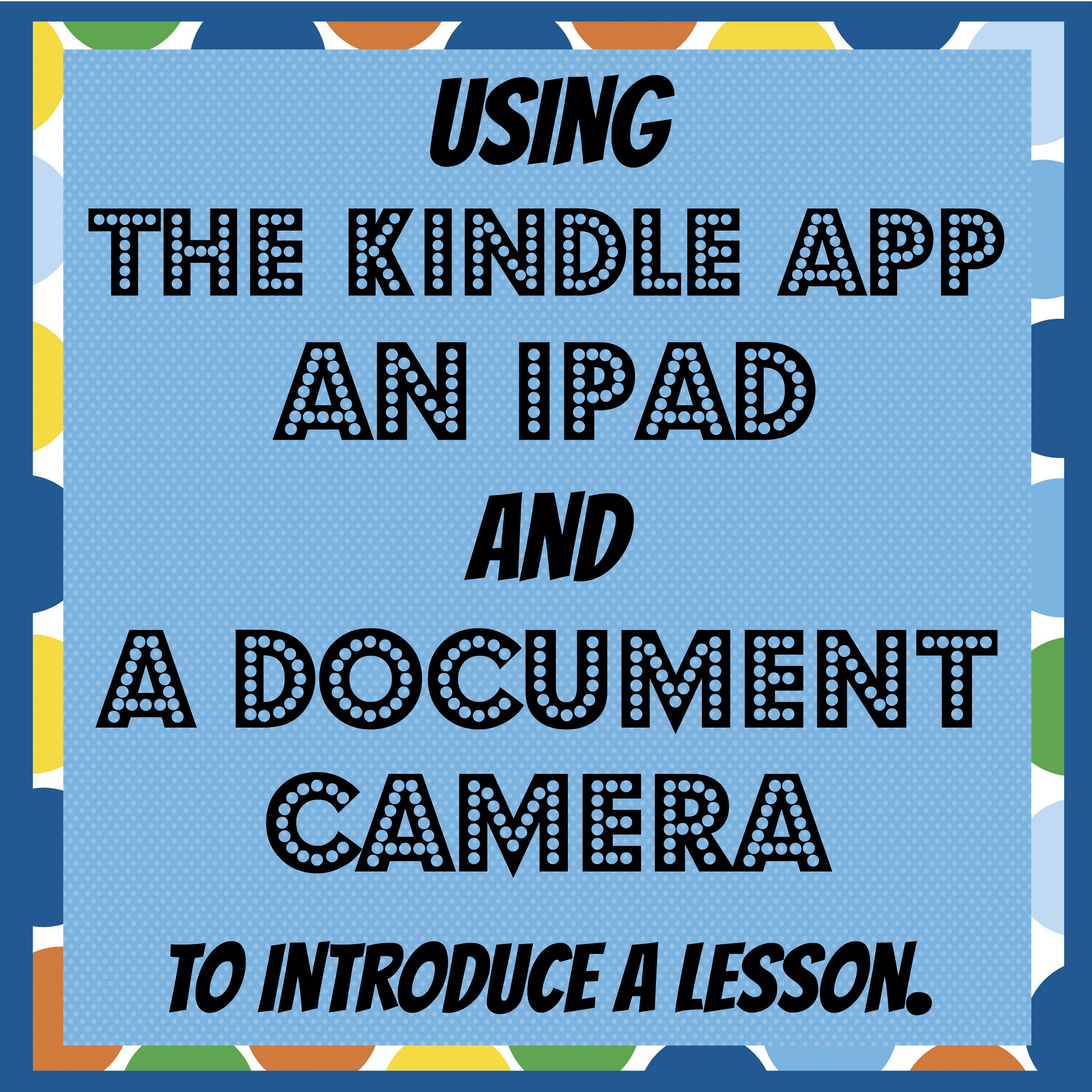 Using the Kindle app ipad and document camera