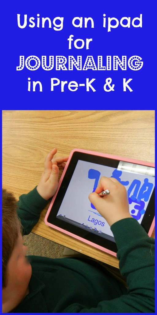 Using an ipad for journaling in pre-k & k
