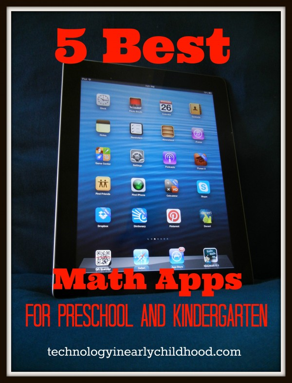 Five best math apps for pre-k and kindergarten.