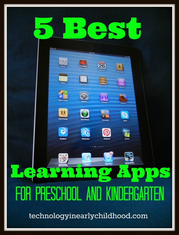 FIve Best Learning Apps for Kindergarten and Pre-K