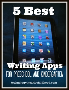 Five Best Writing Apps for Preschool and Kindergarten