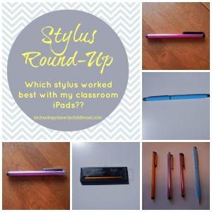 Which stylus worked best with our classroom iPads?