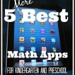 5 More Best Math Apps for Preschool and Kindergarten