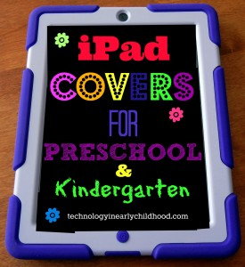 iPad covers for preschool and kindergarten