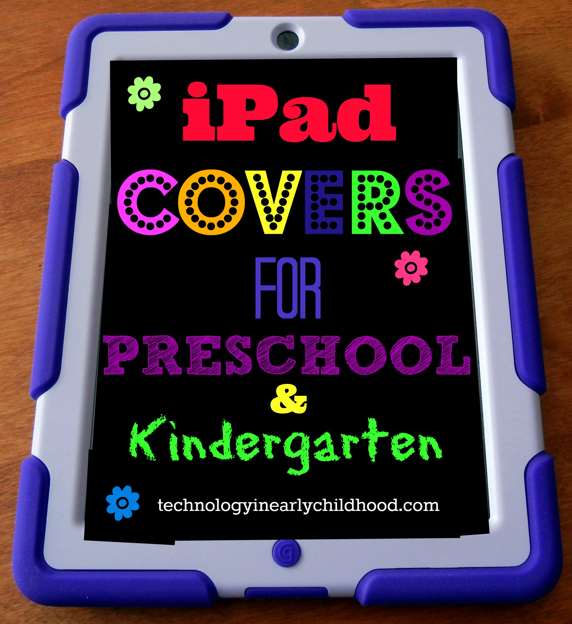 Making Our Ipad Covers Work For Our Preschool And