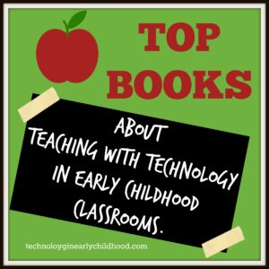 Top Books for Technology in Early Childhood
