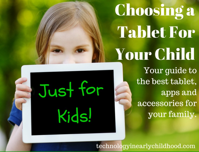 Choosing at tablet for your child