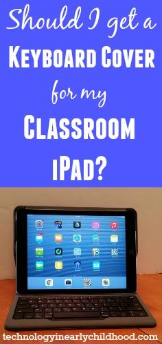 Keyboard cover for classroom iPad